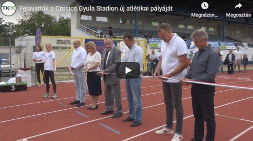 Grosics Gyula stadion atlétikapálya avatás