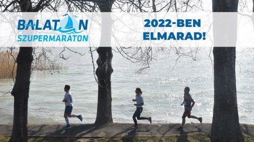 Balaton Szupermaraton (BSZM) 2022 elmarad